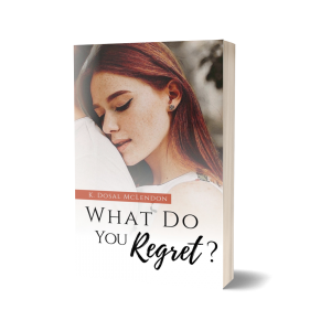 What Do You Regret? (WDY Series Book 2)