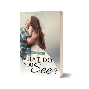 What Do You See? (WDY Series Book 1)