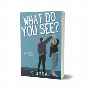 What Do You See? (WDY Series Book 1) 2nd Cover Edition