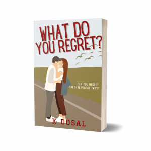 What Do You Regret? (WDY Series Book 2) 2nd Cover Edition