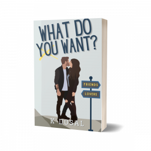 What Do You Want? (WDY Series Book 3) 2nd Cover Edition